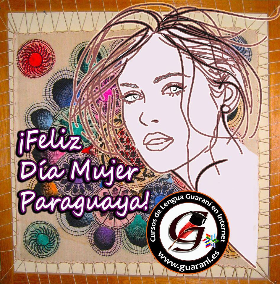 Día de la Mujer Paraguaya – Kuña Ára