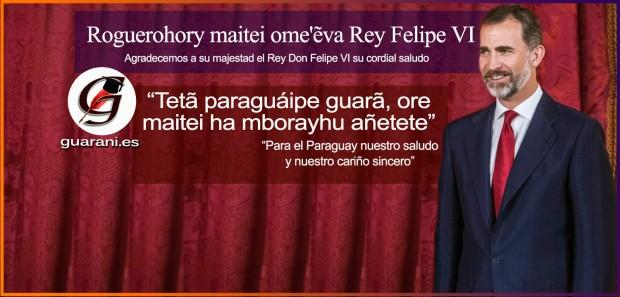 Saludo en lengua guaraní de su majestad el Rey Don Felipe VI