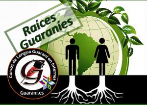 Buscando tus raíces guaraníes - Cursos y Talleres de cultura y lengua guaraní
