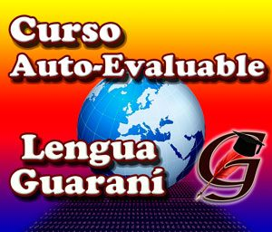 Curso Guaraní Auto Evaluable