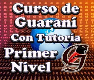 Curso Guaraní 1º Nivel - Con Tutoría
