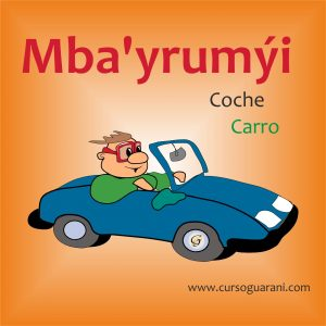 Mba'yrumýi - Coche