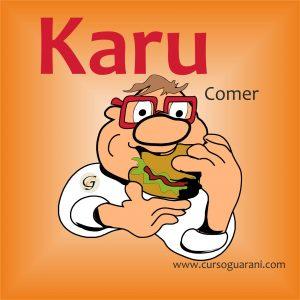 Karu - Comer