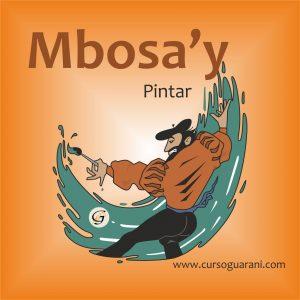 Mbosa'y - Pintar - Palabra del Día