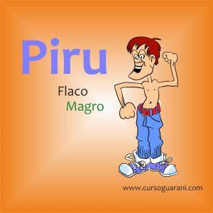Piru - Flaco - Palabra del Día